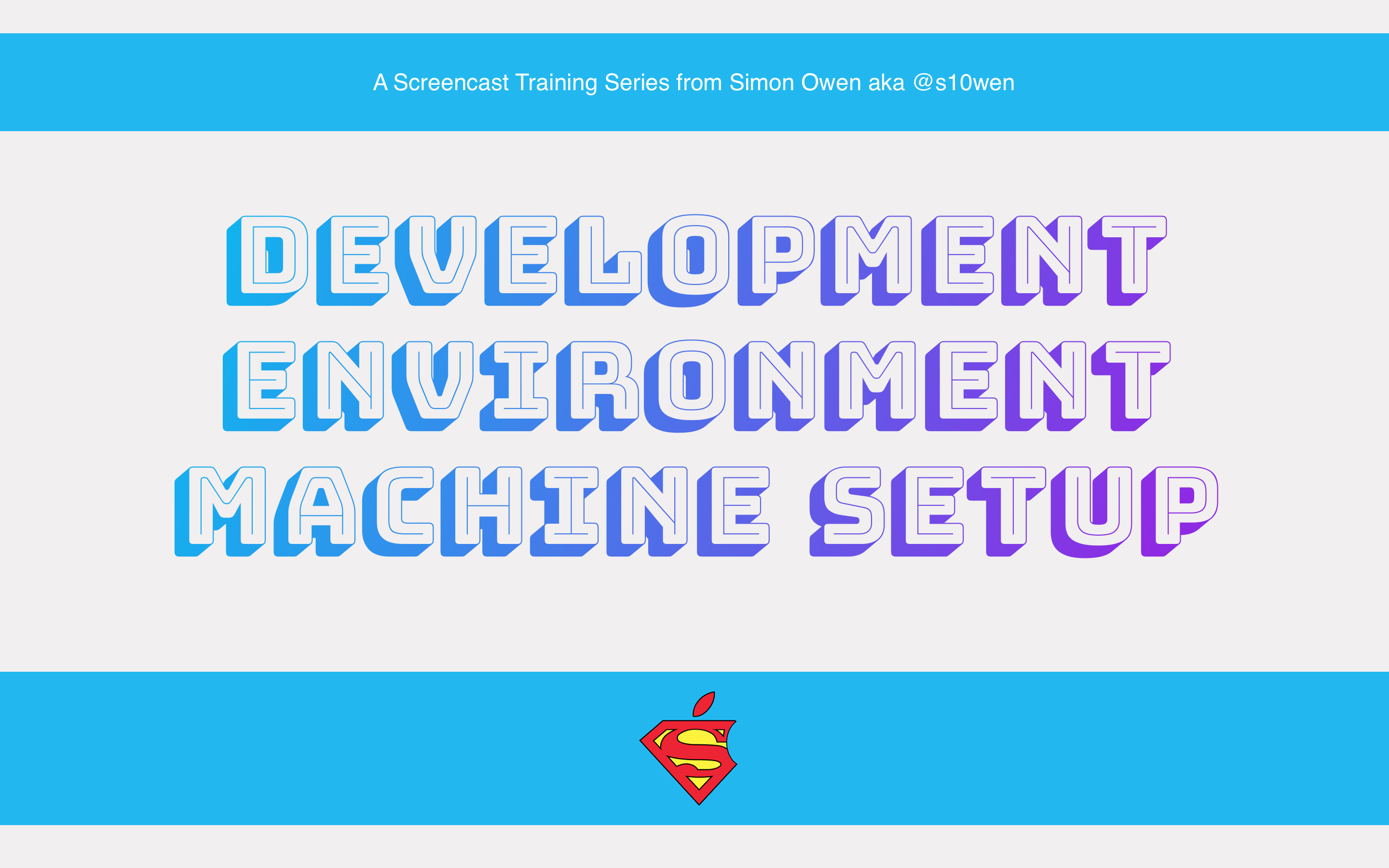 Development Environment Machine Setup